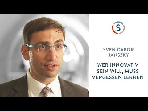 Gabor Janszky: Wer innovativ sein will, muss vergessen lernen